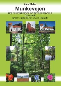 Cover Munkevejen - Eine Pilgerwanderung auf dem Mönchsweg in Dänemark