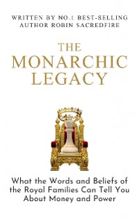 Cover The Monarchic Legacy