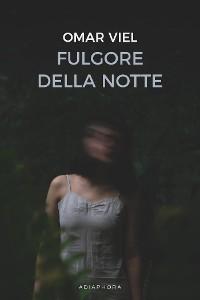Cover Fulgore della notte