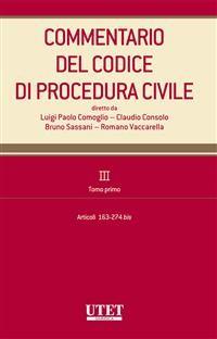Cover Commentario del Codice di procedura civile. III. Tomo primo - artt. 163-274 bis