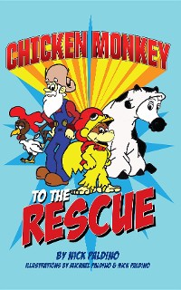 Cover Chicken Monkey to the Rescue