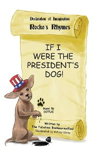 Cover If I Were The President's Dog!