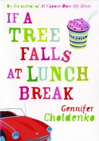 Cover If A Tree Falls At Lunch Break