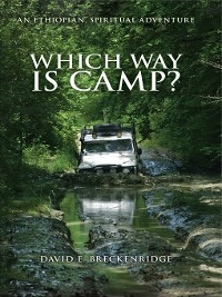 Cover Which Way Is Camp?