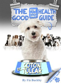 Cover The Coton de Tulear Good Health Guide