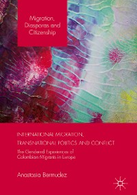 Cover International Migration, Transnational Politics and Conflict