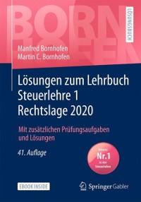 Cover Losungen zum Lehrbuch Steuerlehre 1 Rechtslage 2020