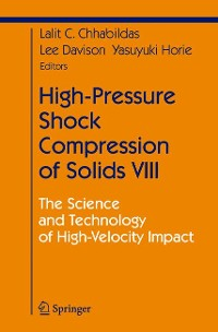 Cover High-Pressure Shock Compression of Solids VIII
