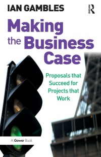 Cover Making the Business Case