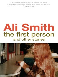 Cover The First Person and Other Stories