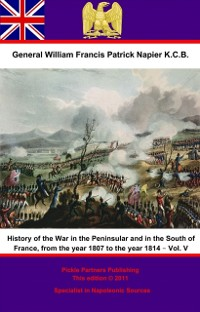 Cover History Of The War In The Peninsular And In The South Of France, From The Year 1807 To The Year 1814 - Vol. V