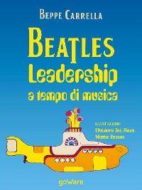 Cover Beatles. Leadership a tempo di  musica
