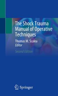 Cover The Shock Trauma Manual of Operative Techniques