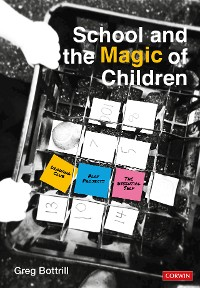 Cover School and the Magic of Children