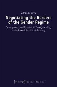 Cover Negotiating the Borders of the Gender Regime