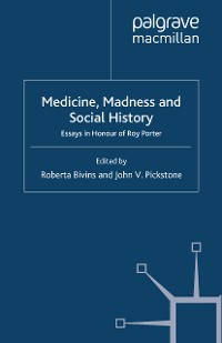 Cover Medicine, Madness and Social History
