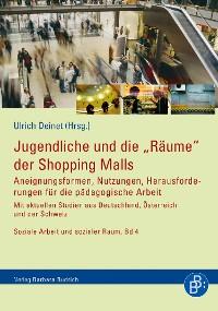 """Cover Jugendliche und die """"Räume"""" der Shopping Malls"""
