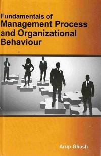 Cover Fundamentals Of Management Process And Organizational Behaviour