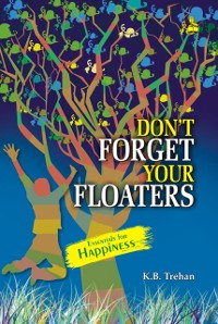 Cover Don't Forget Your Floaters