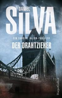 Cover Der Drahtzieher: Ein Gabriel-Allon-Thriller