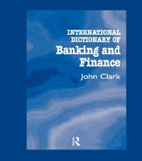 Cover International Dictionary of Banking and Finance