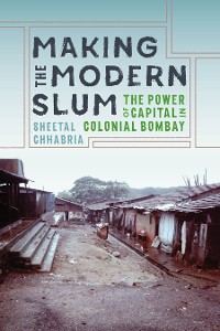 Cover Making the Modern Slum