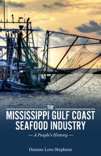 Cover The Mississippi Gulf Coast Seafood Industry