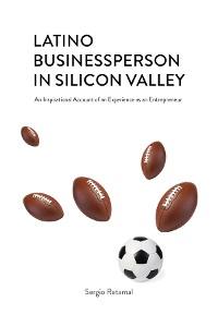 Cover Latino Businessperson in Silicon Valley