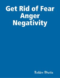 Cover Get Rid of Fear Anger Negativity