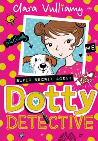 Cover Dotty Detective (Dotty Detective, Book 1)