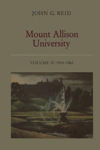 Cover Mount Allison University, Volume II