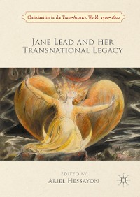 Cover Jane Lead and her Transnational Legacy