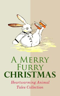 Cover A Merry Furry Christmas: Heartwarming Animal Tales Collection
