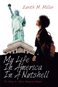 Cover My Life in America in a Nutshell