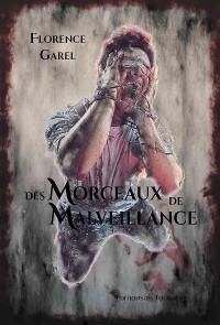 Cover Des Morceaux de Malveillance