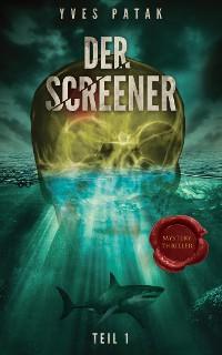 Cover Der Screener - Teil 1