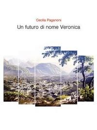 Cover Un futuro di nome Veronica