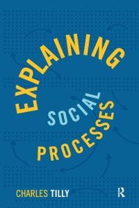Cover Explaining Social Processes