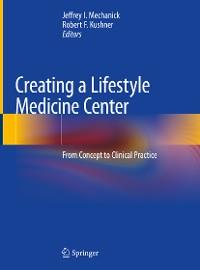 Cover Creating a Lifestyle Medicine Center