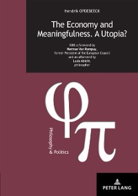 Cover Economy and Meaningfulness. A Utopia?