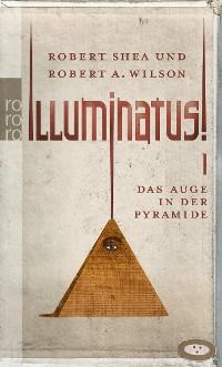 Cover Illuminatus! Das Auge in der Pyramide