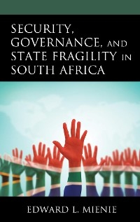 Cover Security, Governance, and State Fragility in South Africa