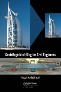 Cover Centrifuge Modelling for Civil Engineers