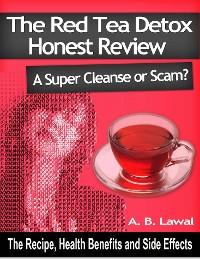 Cover The Red Tea Detox Honest Reviews