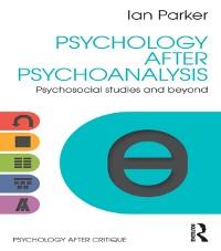 Cover Psychology After Psychoanalysis