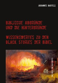 Cover Biblische Abgründe und die Hintergründe