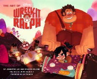 Cover The Art of Wreck-It Ralph