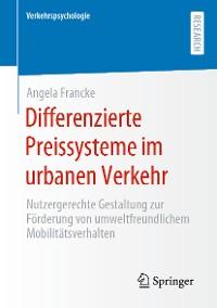 Cover Differenzierte Preissysteme im urbanen Verkehr