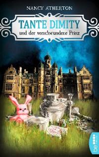 Cover Tante Dimity und der verschwundene Prinz