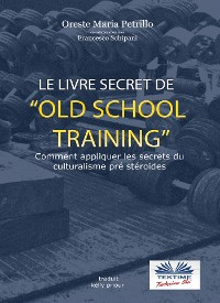 Cover Le livre secret de l'entraînement Old School